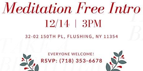 Intro to Meditation, Holiday Edition tickets