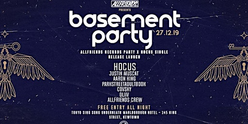 Allfriends Basement Party - Hocus Single Release Launch