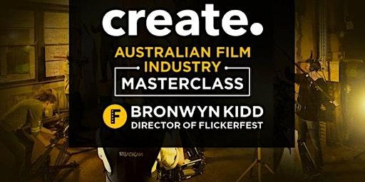 SAE Byron: Flickerfest Masterclass - Bronwyn Kidd