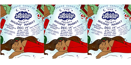 Space Cadet Presents: The Daydream Society Holiday Market tickets