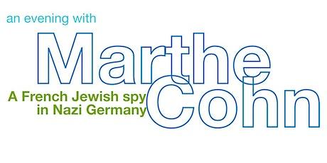 An Evening with Marthe Cohn - A French Jewish Spy in Nazi Germany tickets