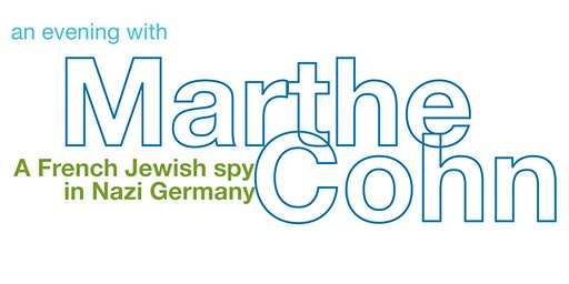 An Evening with Marthe Cohn - A French Jewish Spy in Nazi Germany