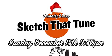 Sketch That Tune - December 2019 Holiday Edition! tickets