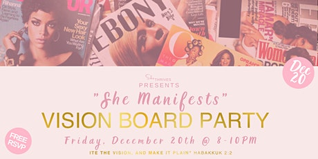 sheTHRIVES Vision Board Party : sheMANIFESTS tickets