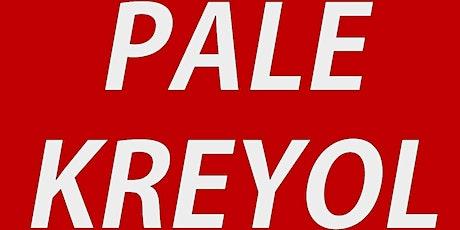 Pale Kreyol tickets