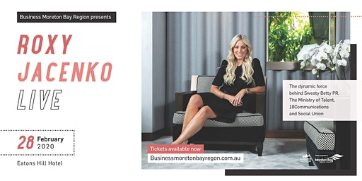 Business Moreton Bay Region presents Roxy Jacenko Live