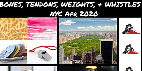 Bones, Tendons, Weights, & Whistles | NYC tickets