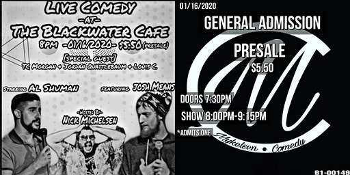 Comedy At the Blackwater