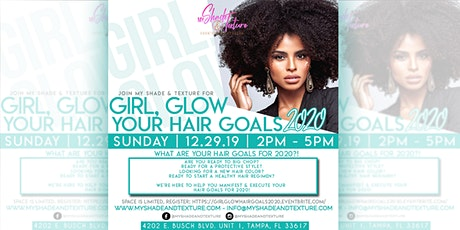 Girl, Glow Your Hair Goals 2020 tickets
