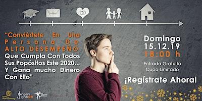 """""""Conviértete En Una Persona De ALTO DESEMPEÑO Que Cumpla Con Todos Sus Propósitos Este 2020"""""""