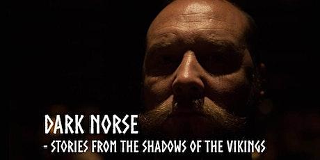 Dark Norse - Southampton extra night tickets