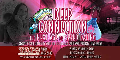 Deep Connection Dating Event- The Next Age of Speed Dating - Ages 30-50 tickets