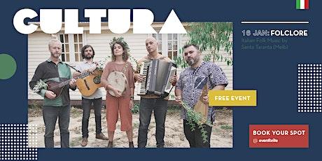 CULTURA - Italian Folk Music by Santa Taranta (Melb) tickets