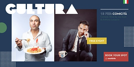 CULTURA - Comedy Show by Joe Avati & Anthony Locascio tickets