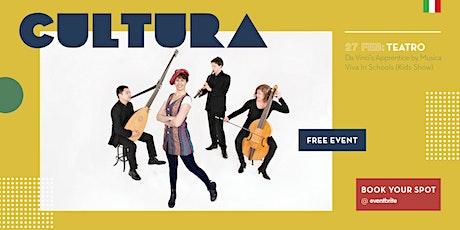 CULTURA - Da Vinci's Apprentice by Musica Viva In Schools (Kids Show) tickets