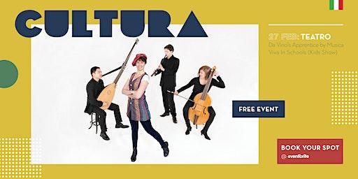 CULTURA - Da Vinci's Apprentice by Musica Viva In Schools (Kids Show)