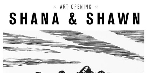 Art Opening :: Shana & Shawn