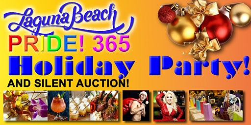 Laguna Beach Pride 365 Holiday Party and Silent Auction
