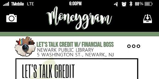 LET'S TALK CREDIT W/ FINANCIAL BOSS