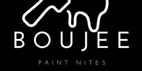 Boujee Paint Nites. Presents, Paint and Sip tickets