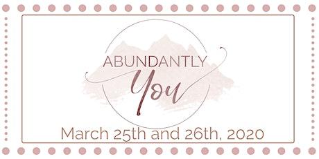 Abundantly You tickets