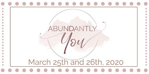 Abundantly You