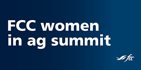 FCC Women in Ag Summit - Atlantic Farm Women Event tickets