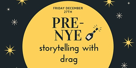 Storytelling with Drag Queens for Adults - The Pre-NYE Show tickets
