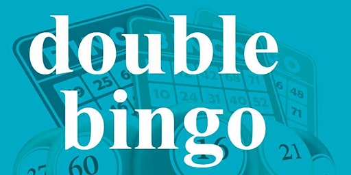 DOUBLE BINGO MONDAY JUNE 15, 2020