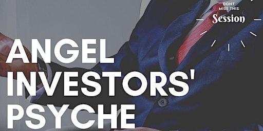 Angel Investors' Psyche