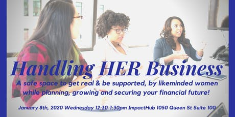 Handling HER Business: A financial movement tickets