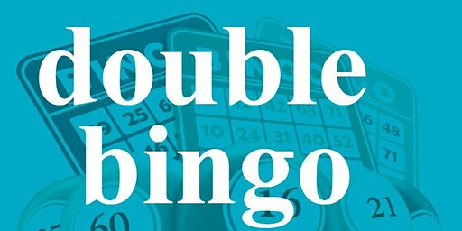 DOUBLE BINGO FRIDAY JUNE 26, 2020