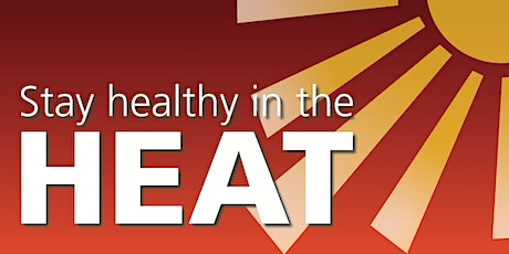 Free workshop: Stay healthy in the heat tickets