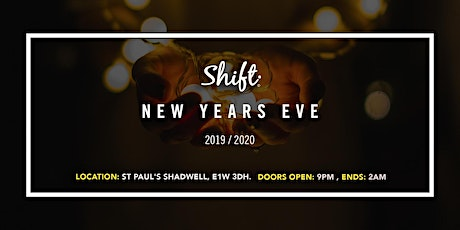 Shift New Years Eve 2019/20 tickets