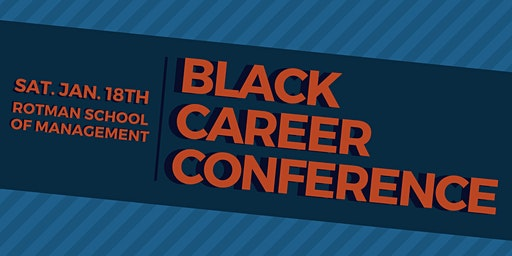 BRC, BSA and NSBE present: Black Career Conference