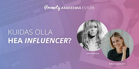 Kuidas olla hea influencer? – Promoty akadeemia eelüritus tickets