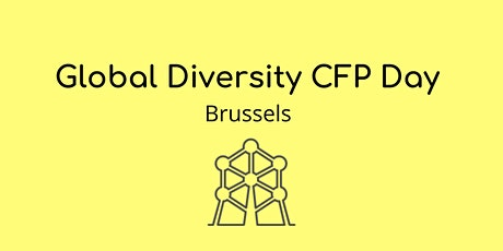 Global Diversity CFP Day | Brussels 2020 billets