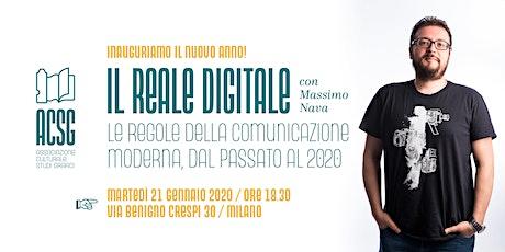 Il reale digitale -  Serata di inaugurazione attività ACSG anno 2020 biglietti