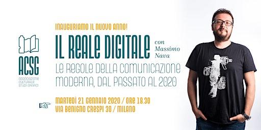 Il reale digitale -  Serata di inaugurazione attività ACSG anno 2020