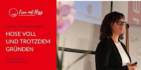 Hose voll und trotzdem gründen | Frau mit Bizz Aachen Tickets