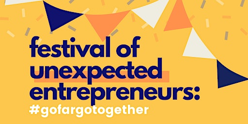 Festival of Unexpected Entrepreneurs