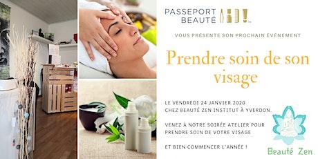 Evénement Passeport Beauté prendre soin de son visage billets