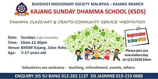 KAJANG SUNDAY DHAMMA SCHOOL ORIENTATION DAY