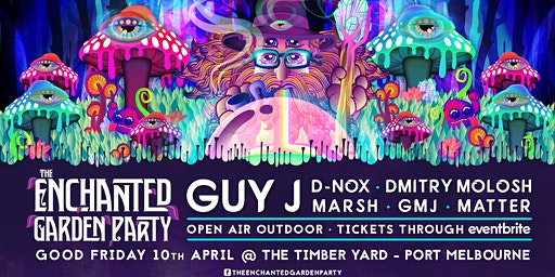The Enchanted Garden Party 2020 feat. GUY J, D-NOX