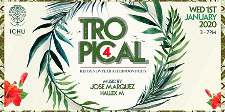 Tropical Afternoon Party 4 tickets