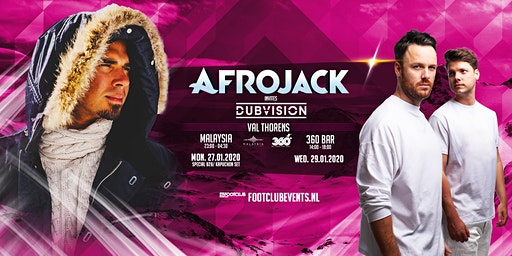 Afrojack invites DubVision at Malaysia, Val Thorens [FR]