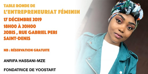Table de ronde de l'Entrepreneuriat Féminin - 6ème édition