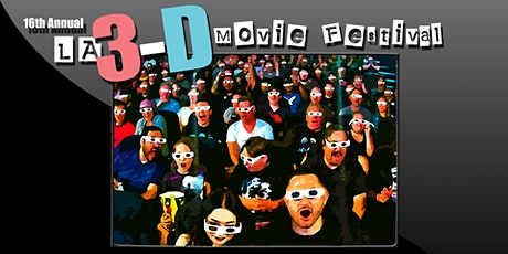 16th Annual LA 3-D Movie Festival: LA 3-D Club Party & Hollywood Exhibition tickets