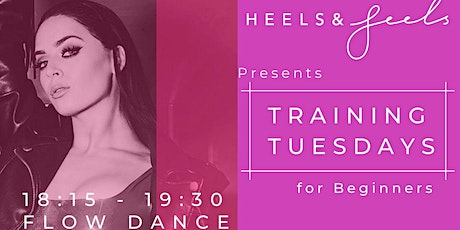HEELS & FEELS: Training Tuesdays (Early & Both Classes) tickets