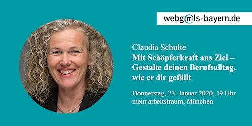 Claudia Schulte: Mit Schöpferkraft ans Ziel